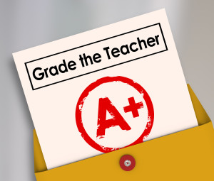 Grade the Teacher words on report card with A Plus as a great score, evaluation or assessment for an educator, trainer, or instructor