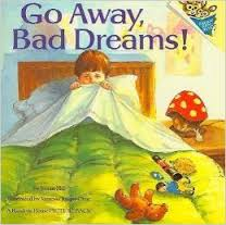 go away bad dream