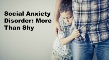 Social Anxiety: More Than Shy